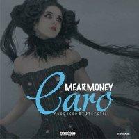 Mearmoney - Caro