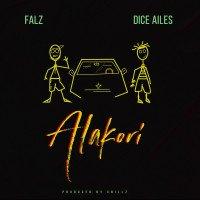 Falz - Alakori (feat. Dice Ailes)