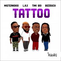 Misternokio - TATTOO (feat. L.A.X, Bizzouch, Timi Boi)