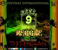 DJ FESTHAS - 9JA REGGAE MIXTAPE (The Exceptional Version)