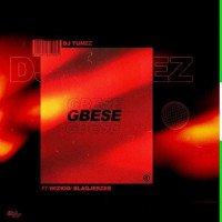 DJ Tunez - Gbese (feat. Wizkid, Blaq Jerzee)