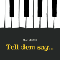 Sean Legend - Tell Dem Say