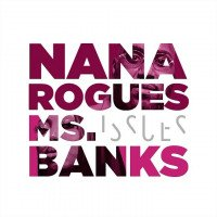 Nana Rouges - Issues (feat. Ms Banks)