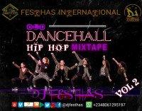 DJ FESTHAS - OLD DANCEHALL HIP HOP MIXTAPE VOL 2 (The Exceptional Version)