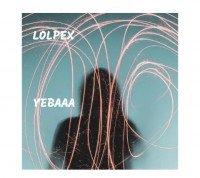 Lolpex - Yebaaa