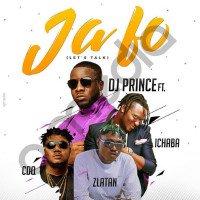 DJ Prince - Ja Fo (feat. Zlatan, CDQ, Ichaba)