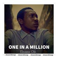 Album: One In A Million - Elnazor Obi