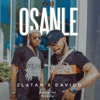 Zlatan - Osanle (feat. Davido)
