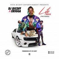 Dj Bicoff - Life Refix (The Koko) (feat. Erigga)