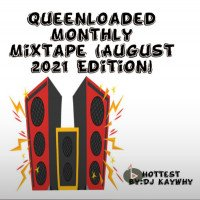 QL Mothly Mixtape (August 2021 Editino) - Dj Kaywhy-ql-monthly-mixtape-august-2021-edition