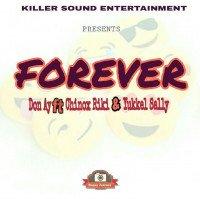 Dhon Ay ft yukkell sally & chinox riki - FOREVER
