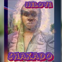 Shakado - IJe Love