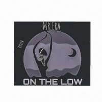 Mr.Era - On The Low (cover)  Prod.by Sinotemusic