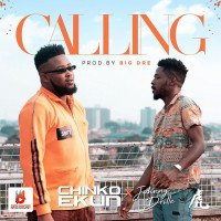 Chinko Ekun - Calling (feat. Johnny Drille)