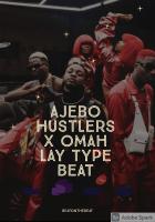 beatonthebeat - AJEBO HUSTLERS X OMAH LAY TYPE BEAT