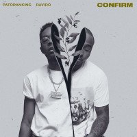 Patoranking - Confirm (feat. Davido)