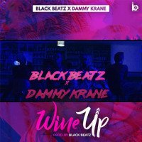 Black Beatz - Wine Up (feat. Dammy Krane)