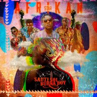 Sauti Sol - Afrikan Star (feat. Burna Boy)