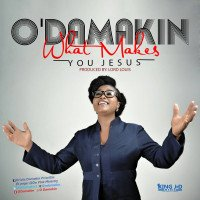 ODamakin - What Makes You Jesus