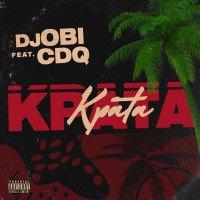 DJ Obi - Kpata Kpata (feat. CDQ)