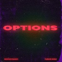 Reekado Banks - Options (feat. Parker Ighile)