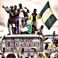 Freezey - Freezey - End Sars