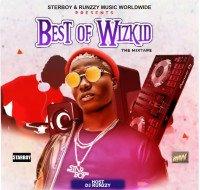 DJ runzzy - DJ RUNZZY BEST OF WIZKID