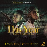 Reehaa - Reehaa Ft Dablixx - This Year