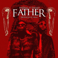 Medikal - Father (feat. Davido)