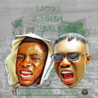 Hardeyfrosh - Hardeyfrosh Ft Zlatan Lagos Anthem Remix