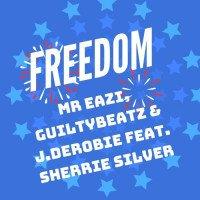 Mr. Eazi x GuiltyBeatz x J.Derobie - Freedom (feat. Sherrie Silver)
