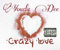 youdadee - Crazy Love