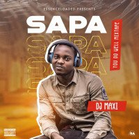 Dj Maxi - DJ MAXI SAPA MIXTAPE