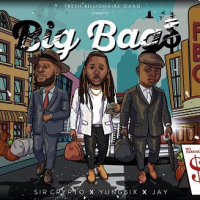 Jay x Sir Crypto - Big Bags (feat. Yung6ix)