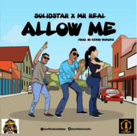SolidStar - Allow Me (feat. Mr. Real)