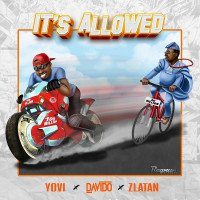 Davido x Zlatan x Yovi - It's Allowed