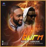 Kcee - Burn (feat. Sarkodie)