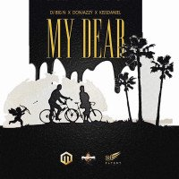 Kiss Daniel x DJ Big N x Don Jazzy - My Dear