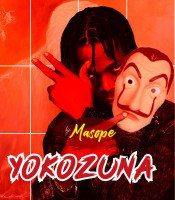 MASOPE - YOKOZUNA  Prod By Kimar M&M By Sweet Candy