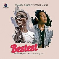 Stanley Tunes - Bestest (feat. Vector X Sess)