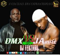 DJ FESTHAS - DMX VS JA RULE MIXTAPE (The Exceptional Version)