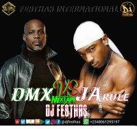 DJ FESTHAS - DMX VS JA RULE MIXTAPE (The Exceptional Version)