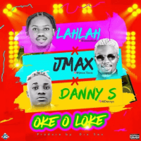 Danny S x Lah Lah x Jmax - Oke O Loke