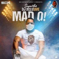 DJ Xclusive - Mad O