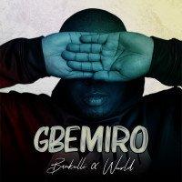 Bankulli - Gbemiro (feat. Wurld)