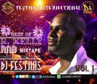 DJ FESTHAS - BEST OF R. KELLY RnB MIXTAPE VOL 1
