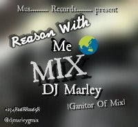DJ Marley - Reason With Me MIX