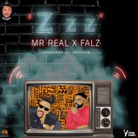 Falz x Mr Real - Zzz