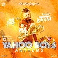 Djchignect - Hustler Songs = YAHOO BOYS ANTHEMS