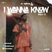 May D - I Wanna Know